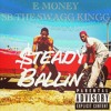 Steady Ballin