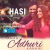 Hasi Ban Gaye - Anurag Mohn (Hamari Adhuri Kahani)(MyMp3Song.Com)