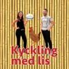 Kyckling Med Lis Avsnitt 4 - Mamma Mia! Here we go again