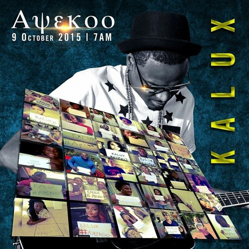 Kalux - Ayekoo - Official - Audio