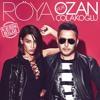 Roya ft Ozan Colakoglu-Kesin Bilgi