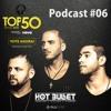 Hot Bullet - PodCast #06