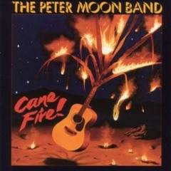 Peter Moon Band-Cane Fire!