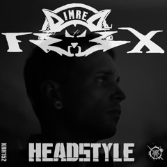 KRH152 : ImreFox - Headstyle (Original Mix)