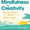 Mindfulness For Creativity Meditation Track 3 - 90 Second Breathing Space - By Dr Danny Penman
