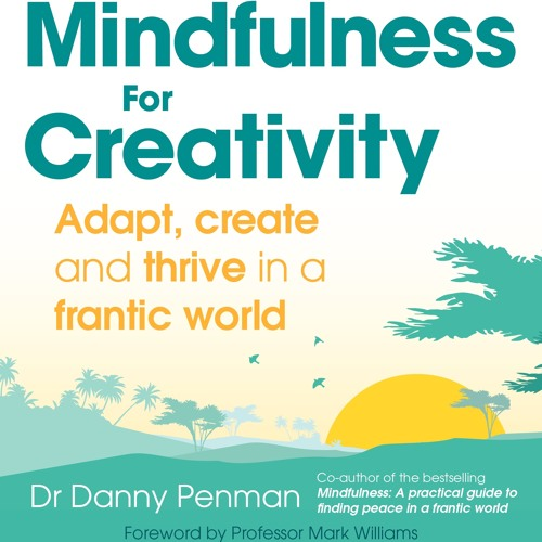 Mindfulness for Creativity Meditations