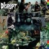 Disrupt - A Life's A Life