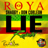 Roya Ft. Shaggy - Lie (Official Remix) [Prod. Don Corleon]