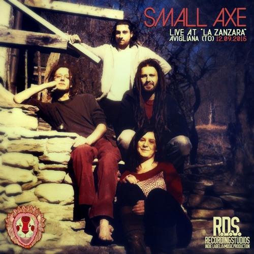 SMALL AXE Live at la Zanzara - 12 set 2015