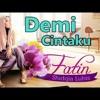 Fatin Shidqia Lubis - Demi Cintaku - By : agenpoker.xyz