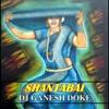 SHANTA BAI ( DHINGANA MIX ) - DJ GANESH DOKE