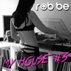 My House #3 – The best deep house, house, remixes and bootlegs 2015