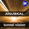 Anubkal - Tunnel Vision