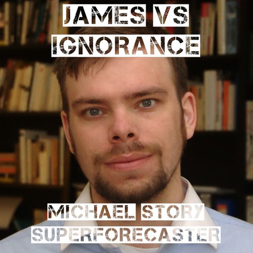 Episode 1 - Michael Story On Superforecasters