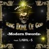 Modern Swordz -Feat. LABAL - S ( Prod. By GenOcyD BEATZ )