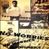 TrullaEddie ft. TayvoeBandz & Kenny Muney - No Worries