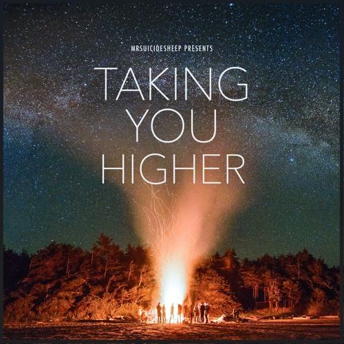 Taking You Higher Pt. 4 (Progressive House Mix)