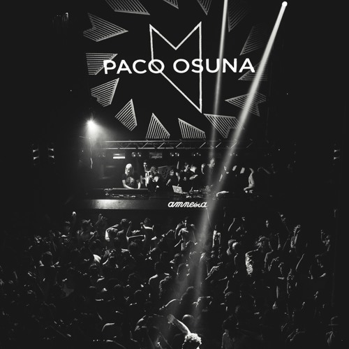MUSIC ON - - - PACO OSUNA Opening Set 4 9 2015