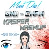 MUST DIE! X Aire - Onii Chan (Kasper Mashup) [FREE]