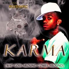 KARMA (WHAT GOES AROUND COMES AROUND)