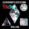 Clean Bandit & Jess Glynne - Real Love (Yacku Remix)[FREE DOWNLOAD]