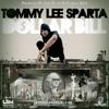 TOMMY LEE SPARTA- DOLLA BILL (RAW)- PRODUCED BY ANJUBLAXX & FLORIDA KEYZ
