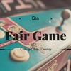 Sia - Fair Game (Vocal Cover)