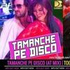 TAMANCHE PE DISCO - DJ AKHIL TALREJA (UNTAG) (EDIT 3EK)