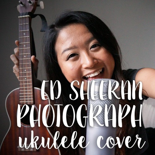 Ed Sheeran - Photograph (Ukulele Cover)