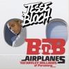 Airplanes (Jesse Bloch Remix)