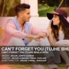 Arjun Can't Forget You (Tujhe Bhula Diya) Ft. Jonita Gandhi