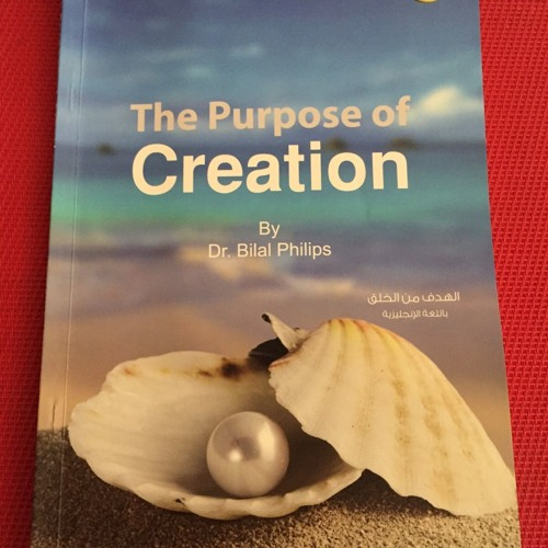 The Purpose Of Creation Part 9