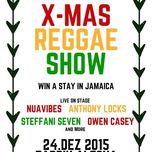 X - Mas Reggae Show 2015