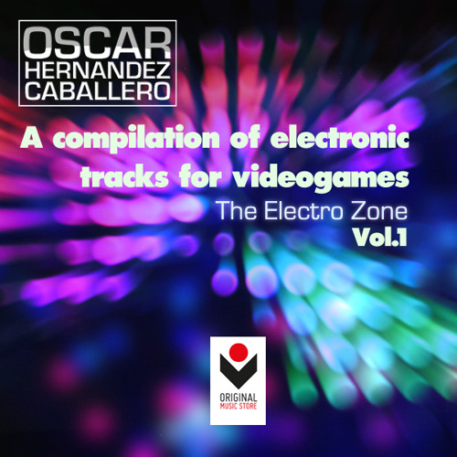 PACK - The Electro Zone Vol.1, by Óscar Hernández Caballero