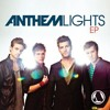 Anthem Lights - Best Thing