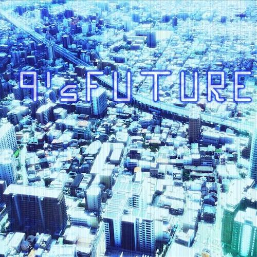 【APOLLO第9回】9's FUTURE【近未来エレクトリックアルバム】
