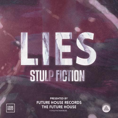 Stulp Fiction - Lies