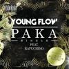 Paka - Young Flow Ft Kapuchino