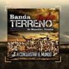 Banda Todo Terreno - A Conquistar El Mundo Portada del disco