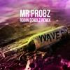 Mr Probz - Waves  [Robin Schulz RemixDEMO]