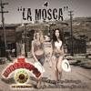 La Mosca Feat. Chuy Lizárraga y Su Banda Tierra Sinaloense