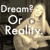 Dream Or Reality - Carla C. Fleming & Shelby Bloom