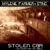 Mylène Farmer & Sting - Stolen Car (Axl C.'s Love Decay Final Mix)