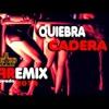 Quiebra Cadera -( Clear Mix Power FLOWREMIX)