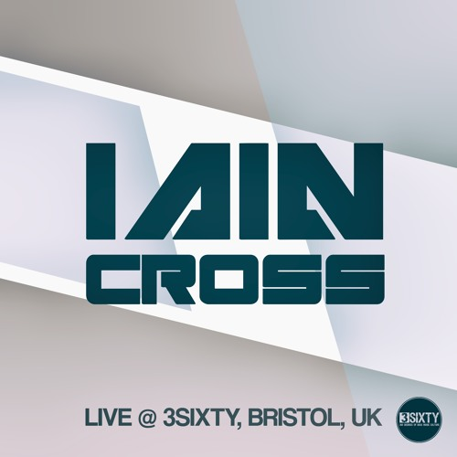 Iain Cross Live @ 3SIXTY OCT 2015