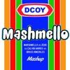 MASHMELLO