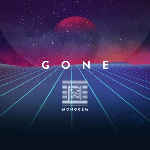 Monogem - Gone
