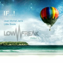 Talenthouse Contest Entry for IF..! by Jean Michel Jarre and Little Boots Lowfreak Remix