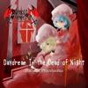 【秋季例大祭2】Daydream In the Dead of Night / Diabolic Phantasma【XFD】