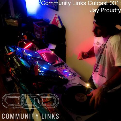 Community Links Cutcast 001: Jay Prouty [Dojo Soundsystem | Boston]